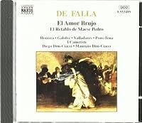 El Amor Brujo / El Retablo De Maese Pedro by M. De Falla (2013-05-03)