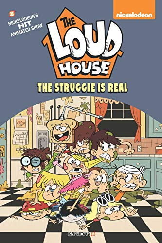 The Loud House #7 HC: The Struggle is Real