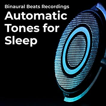 Automatic Tones for Sleep