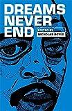 Dreams Never End (Tindal Street Press Showcases)