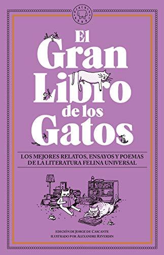 El gran libro de los gatos. Los mejores relatos de los escritores gatunos