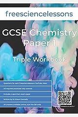 Freesciencelessons GCSE Chemistry Paper 1: Triple Workbook (Freesciencelessons GCSE Triple Science) Paperback