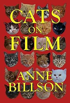 Cats on Film by [Anne Billson]
