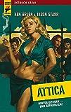 Image of Attica: Hinter Gittern... und gefährlich (Hard Case Crime)