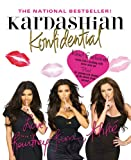 Kardashian Konfidential: Revised and Updated: Inside Kim's Wedding with Never-Seen Pix, Plus a New Chapter!