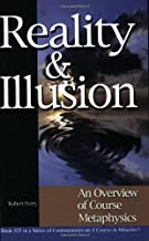 Reality & Illusion: An Overview of Course Metaphysics