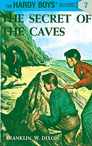 Hardy Boys 07: the Secret of the Caves (The Hardy Boys, Band 7)