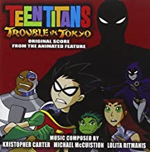 Teen Titans: Trouble in Tokyo by La-La Land Records (2008-07-22)