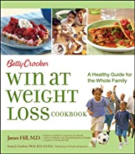 Betty Crocker Win at Weight Loss Cookbook: A Healthy Guide for the Whole Family