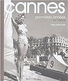 Cannes - Premières années du Festival