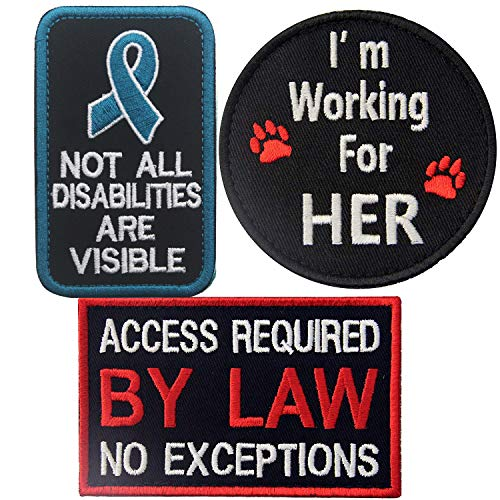 Service Dog Patches Not All Disabilities are Visible, Access Required by Law No Exceptions, I'm Working for Her, Emblem Embroidered Patch Applique with Fastener Hook and Loop Backing