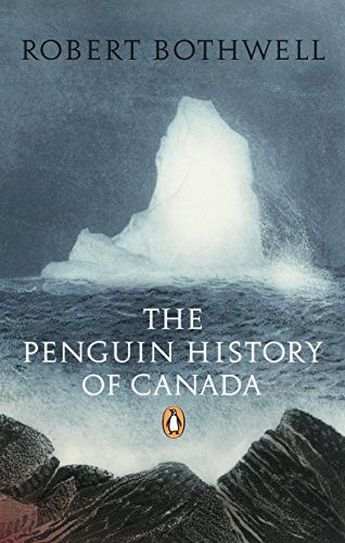 Compare Textbook Prices for The Penguin History of Canada 0 Edition ISBN 9780143050322 by Bothwell, Robert