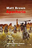 WESTERN COUNTRY EXKLUSIV: Apacheria (German Edition)