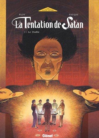 La Tentation de Satan - Tome 1: Le Diable