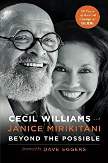 Beyond the Possible: 50 Years of Creating Radical Change in a Community Called Glide by Cecil Williams (2013-11-12)