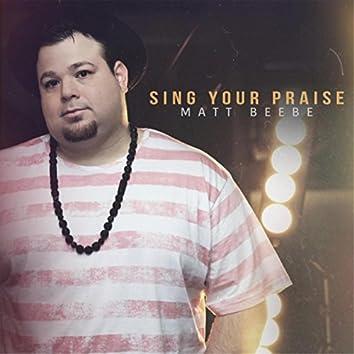 Sing Your Praise