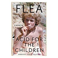 Acid for the Children: A Memoir ; Library Edition