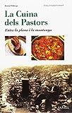 La cuina dels Pastors. Entre la plana i la muntanya: 14 (Rebost i Cuina)