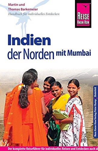 Reise Know-How Reiseführer Indien - der Norden mit Mumbai