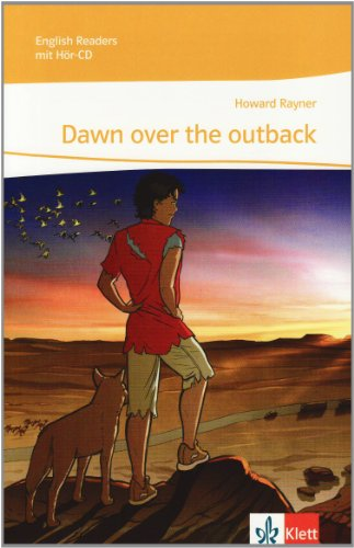 Dawn over the outback: Lektüre mit 2 Audio-CDs Klasse 9 (English Readers)