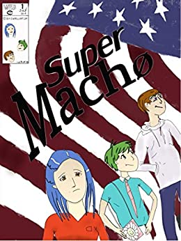 SuperMach0: (That's with a zero) by [E Yerdon]