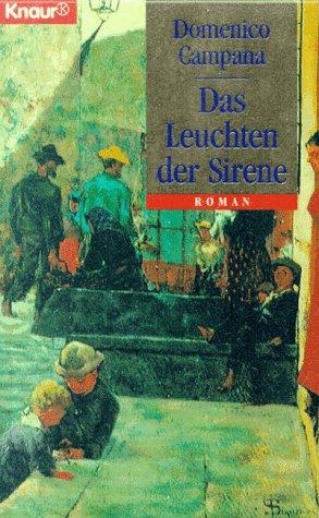 Das Leuchten der Sirene (Knaur Taschenbücher. Historische Romane)