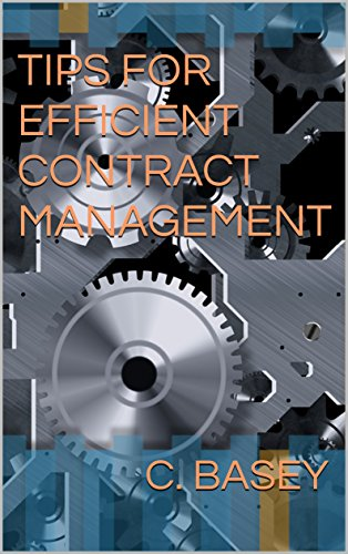 TIPS FOR EFFICIENT CONTRACT MANAGEMENT (English Edition)