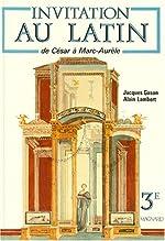 Invitation au latin 3e, de César à Marc Aurèle de Gason