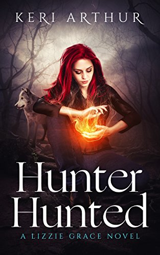 Hunter Hunted (The Lizzie Grace Series Book 3) (English Edition)