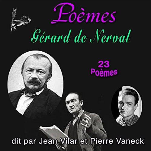 Couverture de Gérard de Nerval - 23 Poèmes