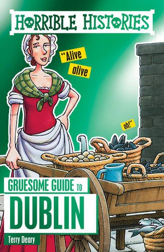 Horrible Histories Gruesome Guide Dublin (Paperback)