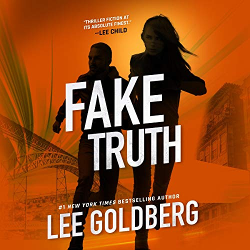 Fake Truth: Ian Ludlow Thrillers, Book 3