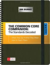 The Common Core Companion: The Standards Decoded, Grades 6-8: What They Say, What They Mean, How to Teach Them (Corwin Literacy)
