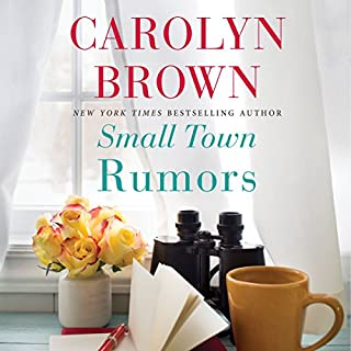 Small Town Rumors                   By:                                                                                                                                 Carolyn Brown                               Narrated by:                                                                                                                                 Brittany Pressley                      Length: 8 hrs and 24 mins     2,448 ratings     Overall 4.4