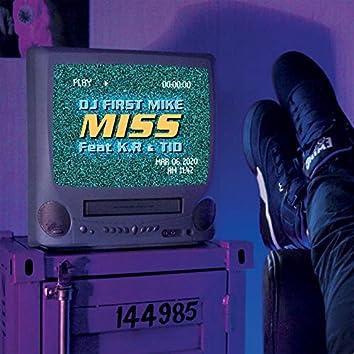 Miss (feat. K.R, TID)