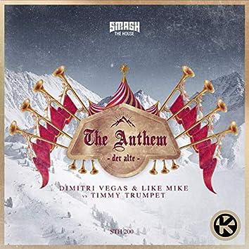 The Anthem (Der Alte)