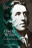 Oscar Wilde: A Literary Life (Literary Lives)