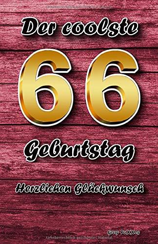 Der coolste 66 Geburtstag: Herzlichen Glückwunsch