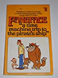 Fangface: A Time-Machine Trip to the Pirate's Ship