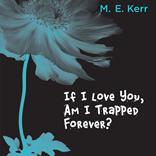 If I Love You, Am I Trapped Forever? audiobook cover art