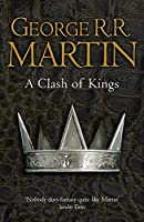A Clash of Kings (Reissue) (A Song of Ice and Fire)