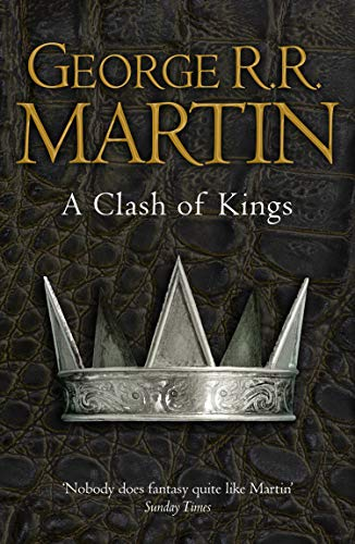 A Clash of Kings (Reissue): Book 2 of A Song of Ice and Fireの詳細を見る