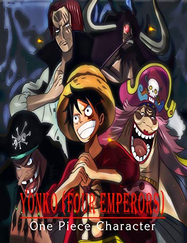 YONKO ( FOUR EMPERORS ): One Piece Character (English Edition)
