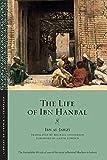 The Life of Ibn Hanbal (Library of Arabic Literature) - Ibn Al-Jawzi