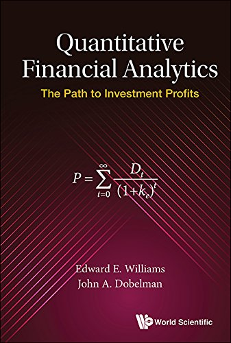 Quantitative Financial Analytics: The Path To Investment Profits