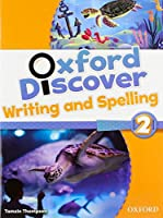 Oxford Discover: 2: Writing and Spelling