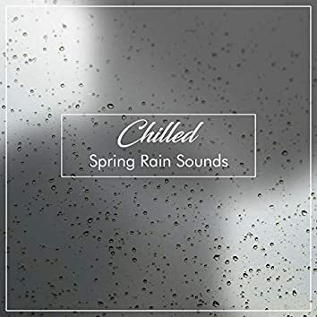 #12 Chilled Spring Rain Sounds