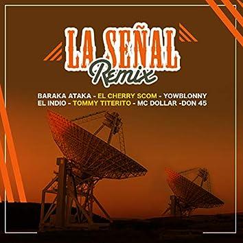 LA SEÑAL (feat. Tommy Titerito, Don Forty Five, Mc Dollar & El Indio)