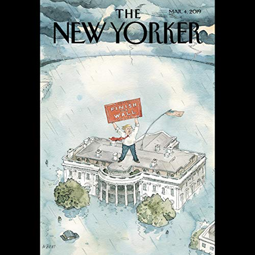 The New Yorker, March 4th 2019 (Steve Coll, Sam Knight, Jill Lepore)                   By:                                                                                                                                 Steve Coll,                                                                                        Sam Knight,                                                                                        Jill Lepore                               Narrated by:                                                                                                                                 Jamie Renell                      Length: 2 hrs and 11 mins     Not rated yet     Overall 0.0