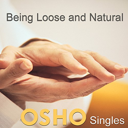 Being Loose and Natural audiobook cover art